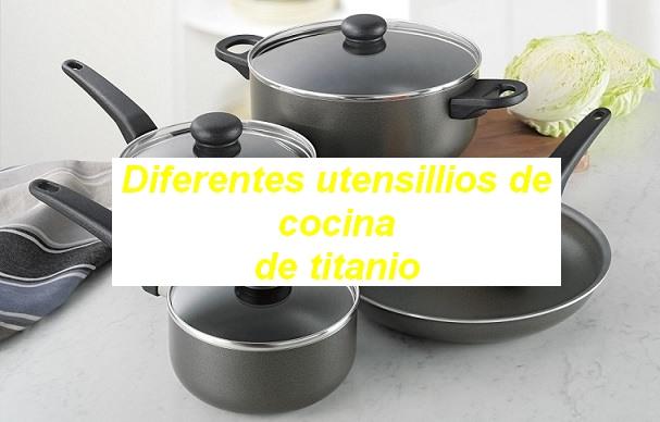 Las 3 mejores sartenes de titanio baratas ver ofertas - Utensilios de cocina de titanio ...